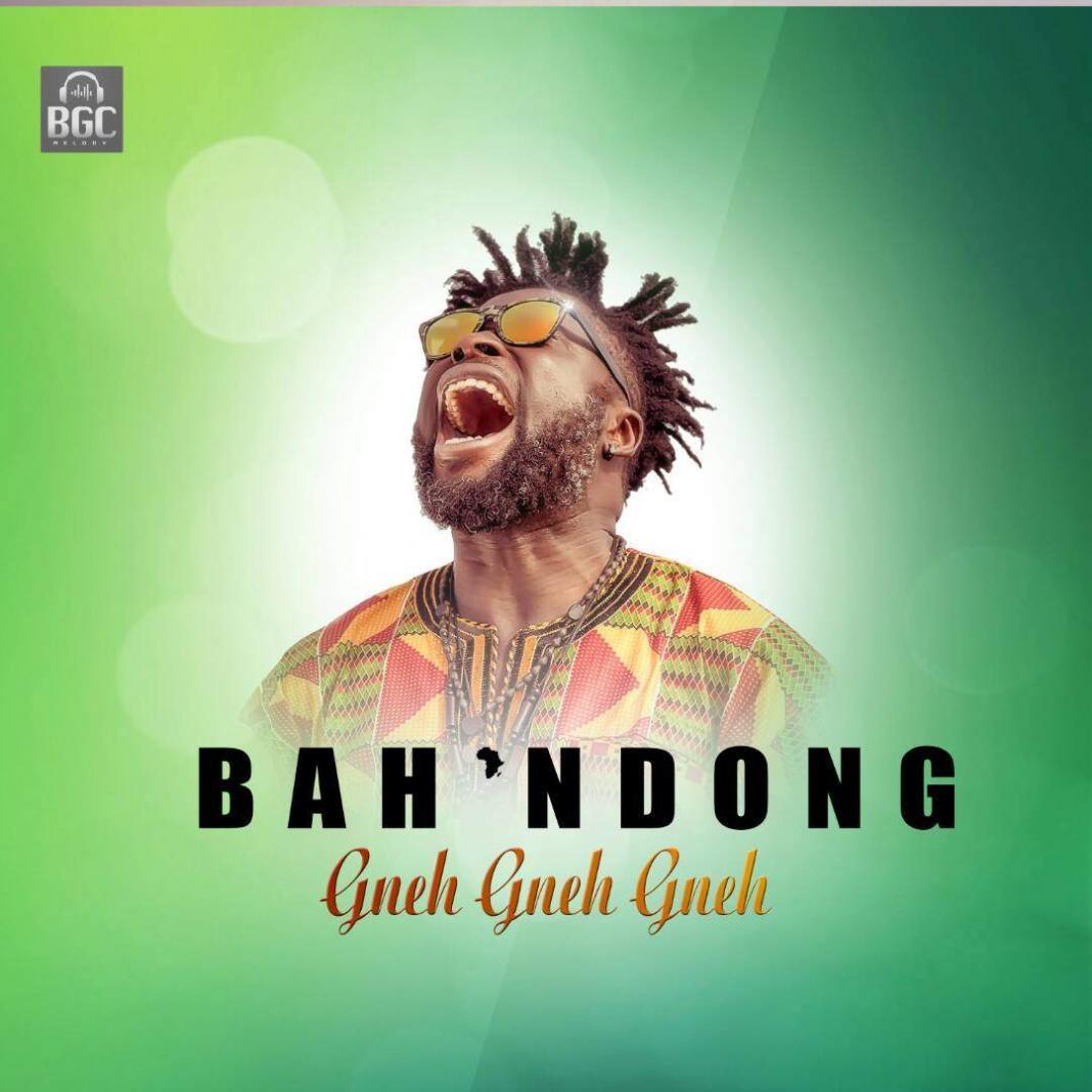 New Music: Gneh Gneh Gneh By Cameroonian Diaspora star Bah' Ndong